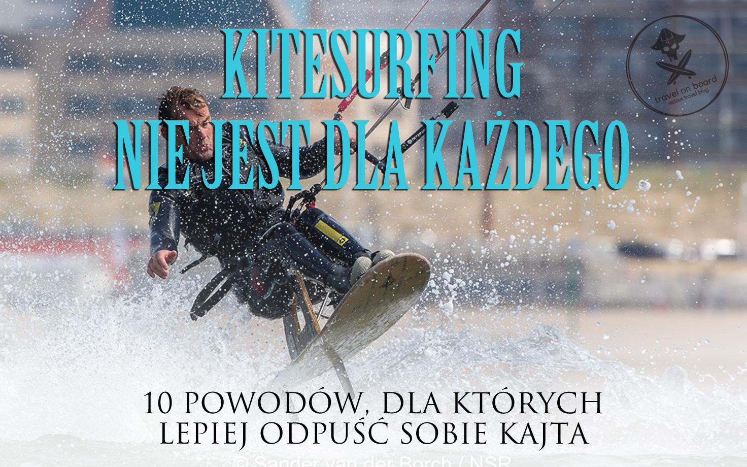 kitesurfing to nie sport dla kazdego 10 powodów